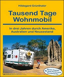 wohnmobil-buchtipp-tausend-tage-reisemobil