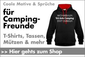 T-Shirts, Sweatshirts, Caps, Mützen und Taschen mit coolen Designs und Sprüchen für Camping-Freunde