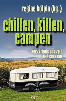 Camping Krimi Roman - Kurzkrimis fürs Wohnmobil
