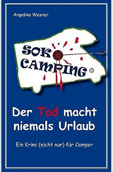Camping Krimi Roman fürs Wohnmobil und Wohnwagen